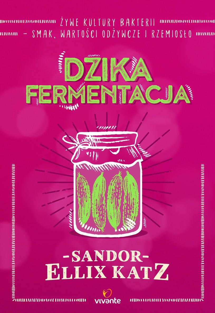 """""""Dzika fermentacja"""" /materiały prasowe"""
