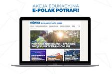 E-Polak potrafi - akcja edukacyjna NASK i Ministerstwa Cyfryzacji w Interii
