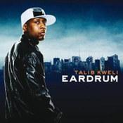 Talib Kweli: -Ear Drum
