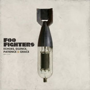 Foo Fighters: -Echoes, Silence, Patience & Grace