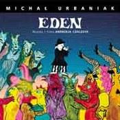 Michał Urbaniak: -Eden