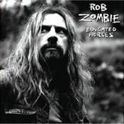 Rob Zombie: -Educated Horses