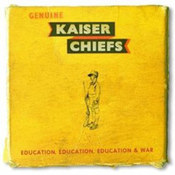 Kaiser Chiefs: -Education, Education, Education & War