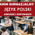 Egzamin gimnazjalny 2019. Język polski - arkusz CKE i odpowiedzi