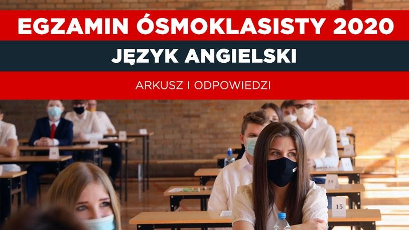 Egzamin ósmoklasisty z angielskiego. Zobacz odpowiedzi; zdjęcie: PIOTR KRZYŻANOWSKI/POLSKA PRESS/GALLO IMAGES /INTERIA.PL