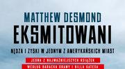 Eksmitowani, Matthew Desmond