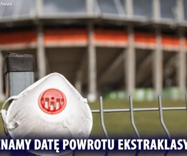 Ekstraklasa. Kluby wrócą do gry 29 maja. Wideo