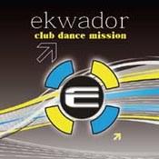 różni wykonawcy: -Ekwador - Dance Club Mission vol.1