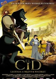 El Cid - Legenda o mężnym rycerzu