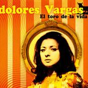 Dolores Vargas: -El toro de la vida