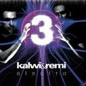 Kalwi & Remi: -Electro 3