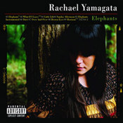 Rachael Yamagata: -Elephants... Teeth Sinking Into Heart
