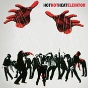 Hot Hot Heat: -Elevator