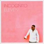 Incognito: -Eleven