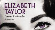 Elizabeth Taylor. Dama, kochanka, legenda