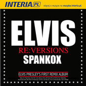 Elvis Re:Versions Spankox