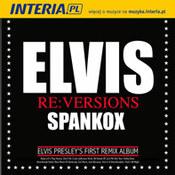 Elvis Presley: -Elvis Re:Versions Spankox
