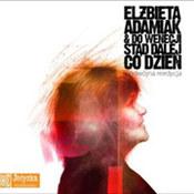 Elżbieta Adamiak: -Elżbieta Adamiak / Do Wenecji stąd dalej co dzień