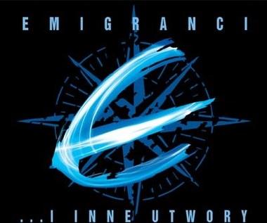 Emigranci mają inne utwory