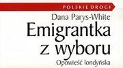 Emigrantka z wyboru