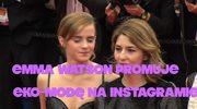 Emma Watson promuje eko-modę na Instagramie