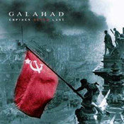 Galahad: -Empire Never Last