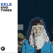 eels: -End Times