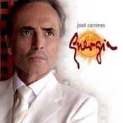 Jose Carreras: -Energia