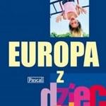 Europa z dzieckiem. Przewodnik turystyczny dla całej rodziny