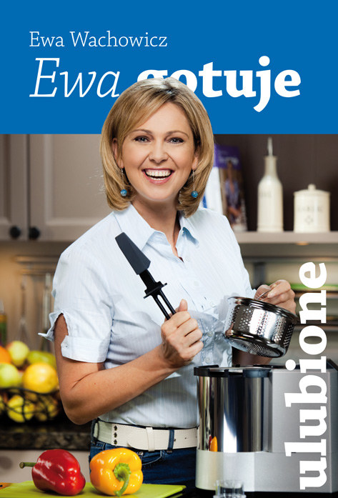 """Ewa Wachowicz, nazywana polską Nigellą Lawson, w swojej czwartej książce kucharskiej """"Ewa gotuje – ulubione""""  prezentuje dania, które sama przyrządza swoim najbliższym /materiały prasowe"""