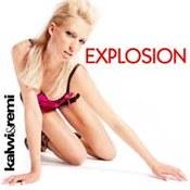 Kalwi & Remi: -Explosion