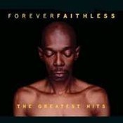 Faithless: -Faithless Forever - Greatest Hits