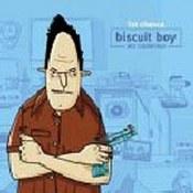 Biscuit Boy: -Fat Chance