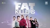 """Fat Killers. Zabójcy tłuszczu"""