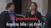 FBI przesłuchiwało Angelinę Jolie