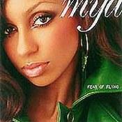Mya: -Fear Of Flying