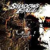 Shadows Fall: -Fear Will Drag You Down