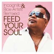 Incognito: -Feed Your Soul