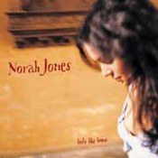 Norah Jones: -Feels Like Home