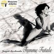 Justyna Steczkowska: -Femme Fatale