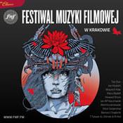 różni wykonawcy: -Festiwal Muzyki Filmowej w Krakowie