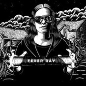 Fever Ray: -Fever Ray