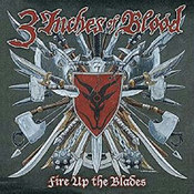 3 Inches Of Blood: -Fire Up The Blades
