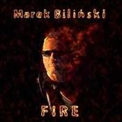 Marek Biliński: -Fire