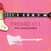 Phil Manzanera: -Firebird VII