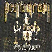 Pentagram: -First Daze Here - The Vintage Collection