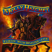 Molly Hatchet: -Flirtin' With Disaster - Live