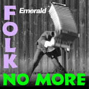 Folk no more