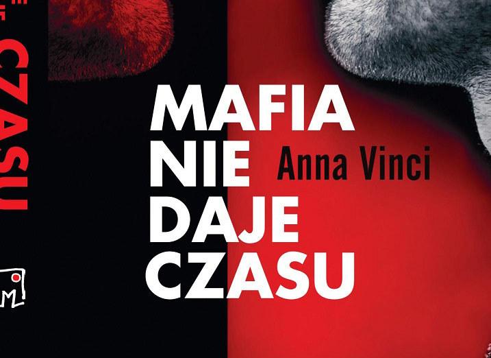 """Fragment okładki książki """"Mafia nie daje czasu"""" /materiały prasowe"""