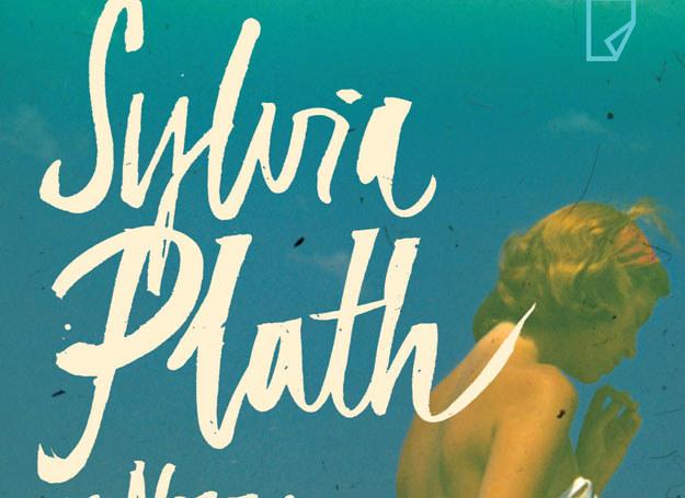 """Fragment okładki książki """"Sylvia Plath w Nowym Jorku. Lato 1953"""" /materiały prasowe"""